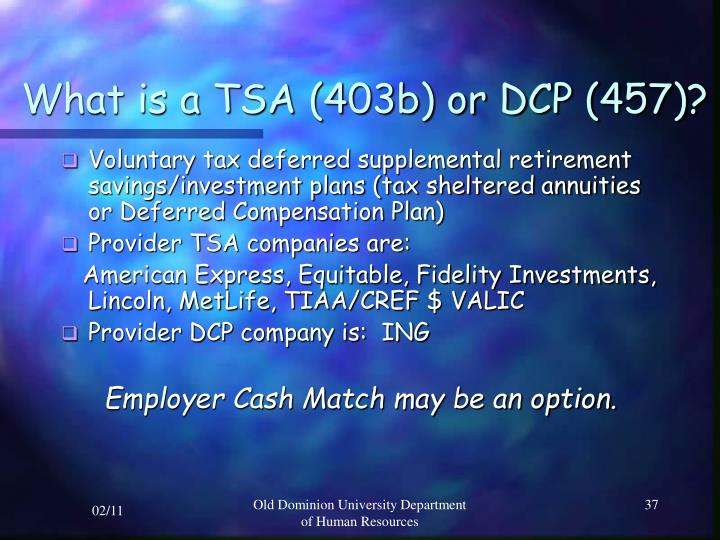 What is a TSA (403b) or DCP (457)?