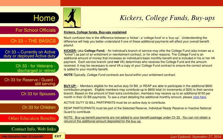 Kickers, College Funds, Buy-ups