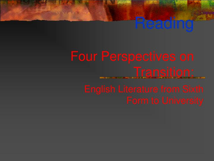 reading four perspectives on transition