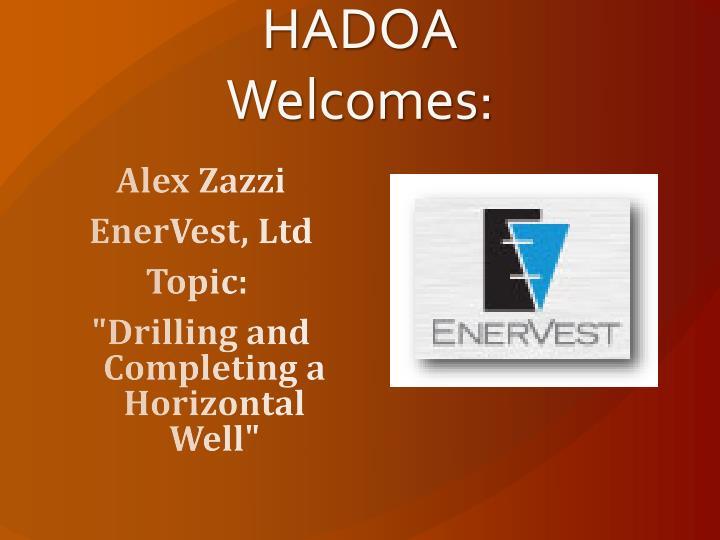 HADOA Welcomes: