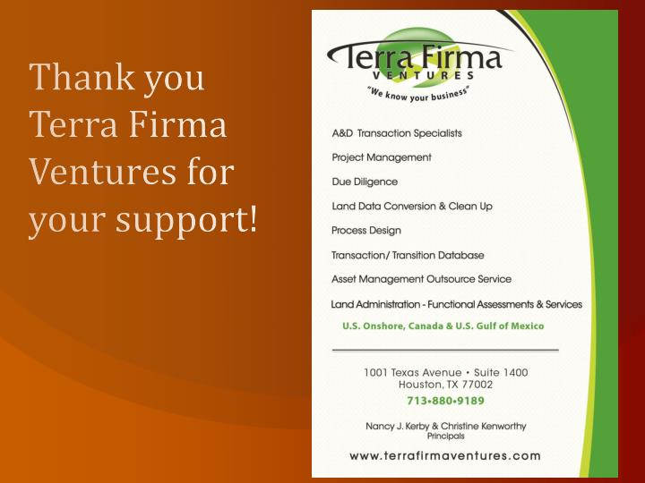 Thank you Terra Firma Ventures for your support!