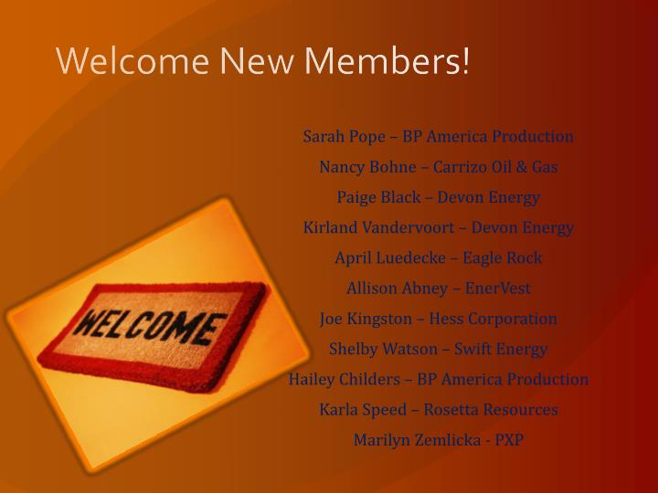 Welcome New Members!