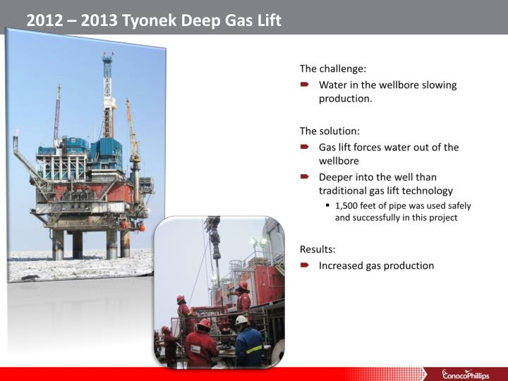 2012 – 2013 Tyonek Deep Gas Lift