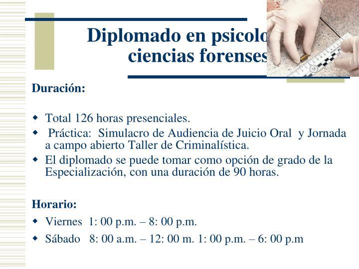 Diplomado en psicología y ciencias forenses