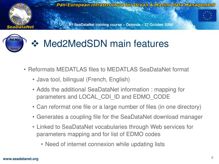 Med2MedSDN main features