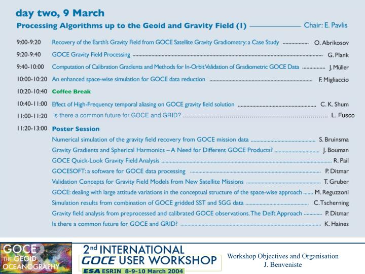 Is there a common future for GOCE and GRID?