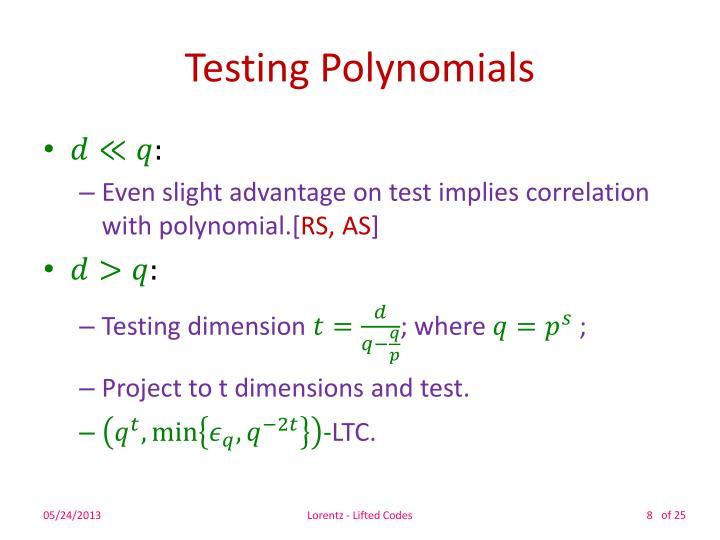 Testing Polynomials