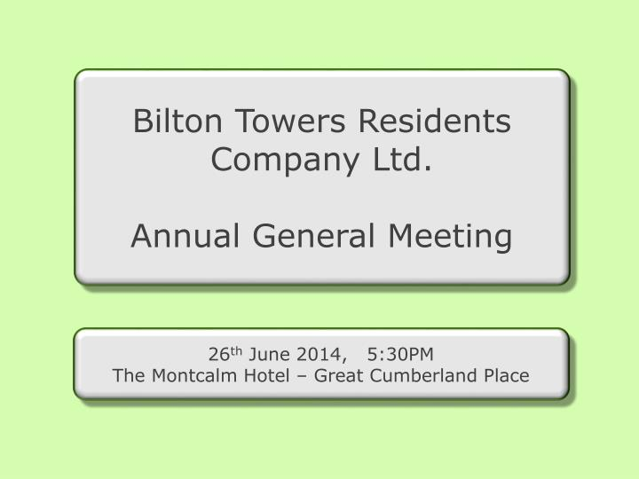 Bilton Towers Residents Company Ltd.