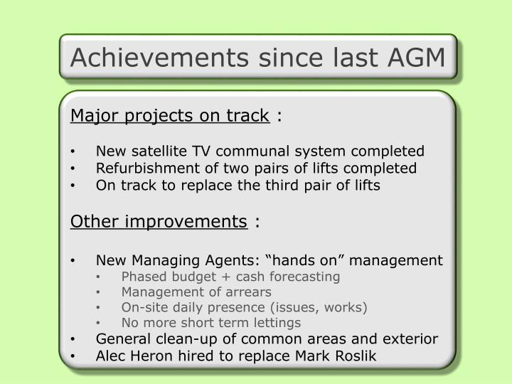 Achievements since last AGM