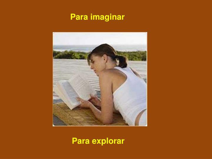 Para imaginar