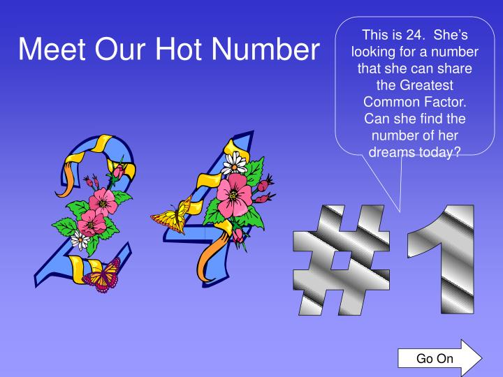 Meet Our Hot Number