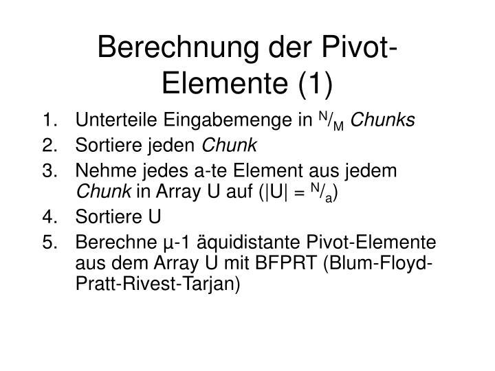 Berechnung der Pivot-Elemente (1)