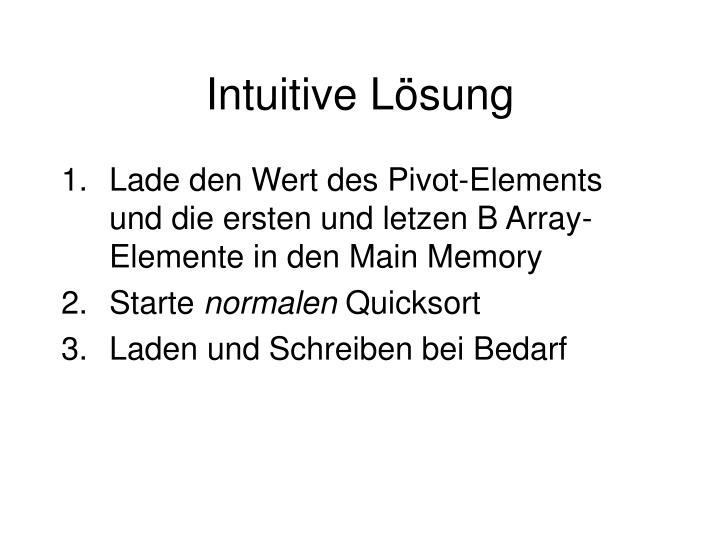 Intuitive Lösung