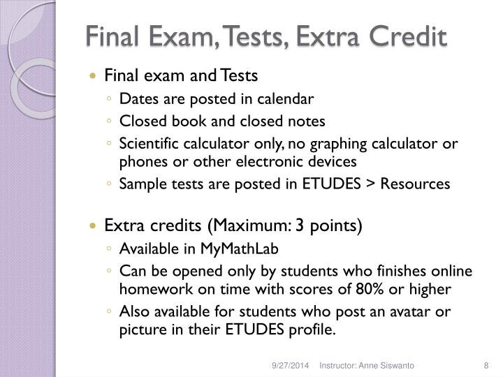 Final Exam, Tests, Extra Credit