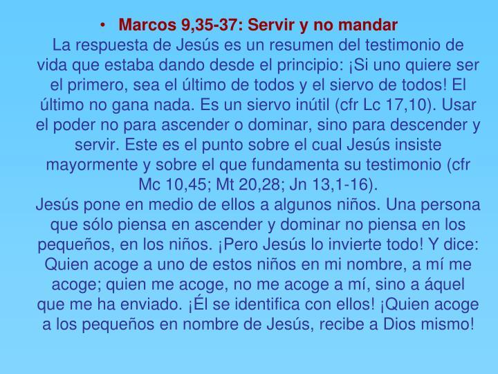 Marcos 9,35-37: Servir y no mandar