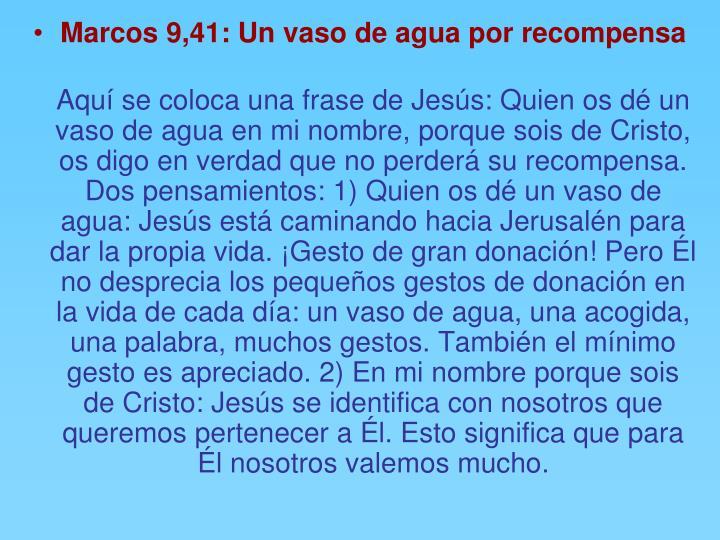 Marcos 9,41: Un vaso de agua por recompensa