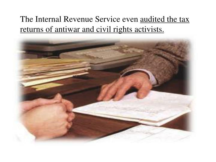 The Internal Revenue Service even