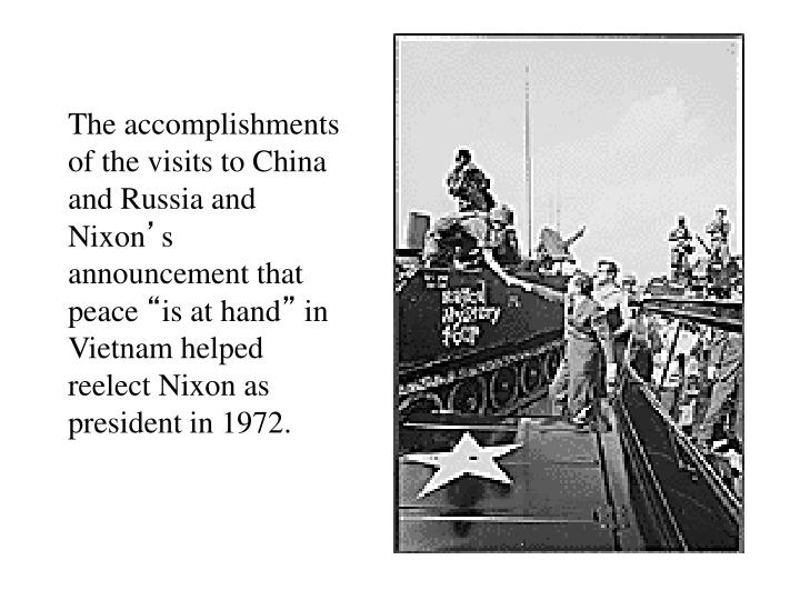 The accomplishments of the visits to China and Russia and Nixon