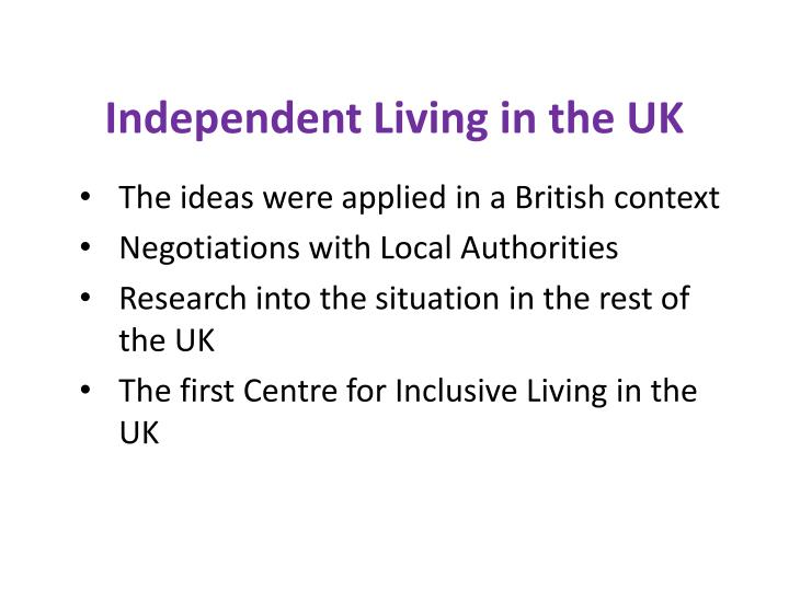 Independent Living in the UK