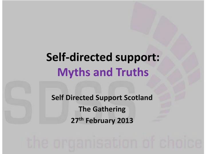 Self directed support myths and truths