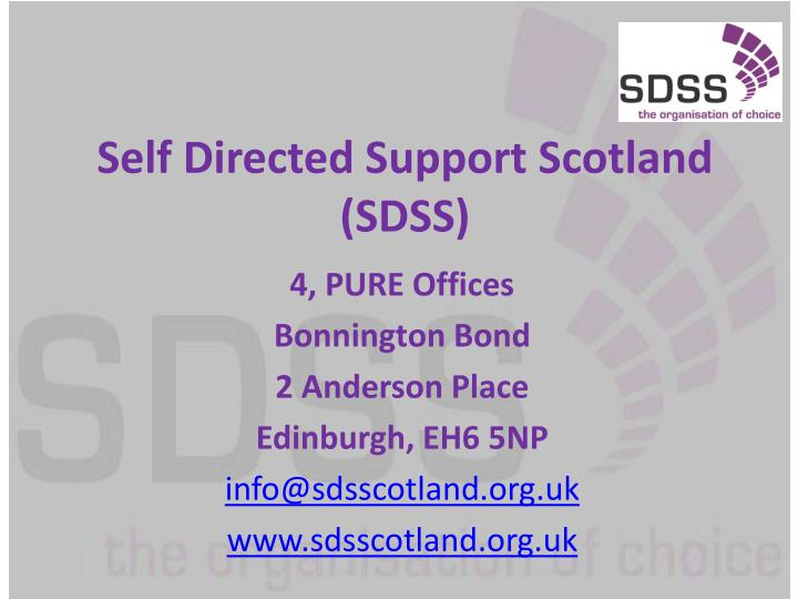 Self Directed Support Scotland (SDSS)
