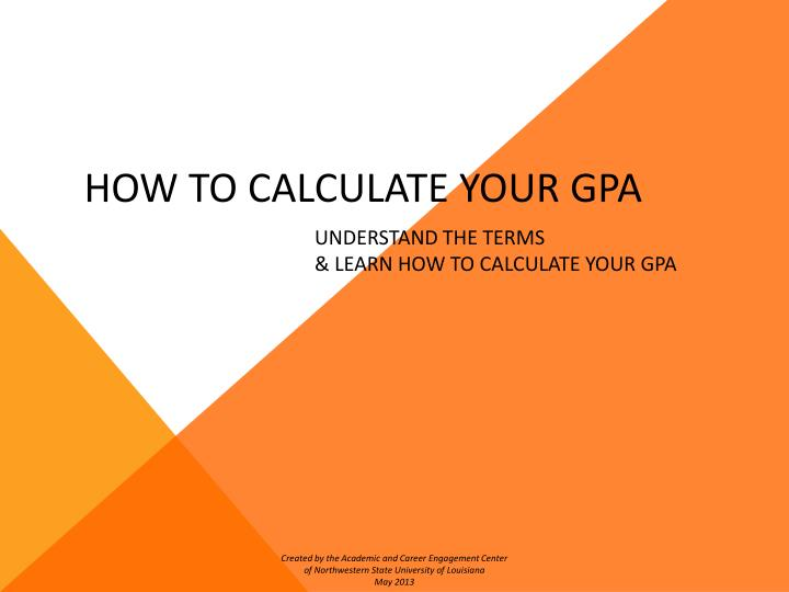HOW TO CALCULATE YOUR GPA