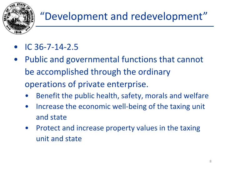 """Development and redevelopment"""