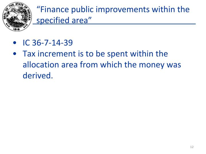 """Finance public improvements within the specified area"""