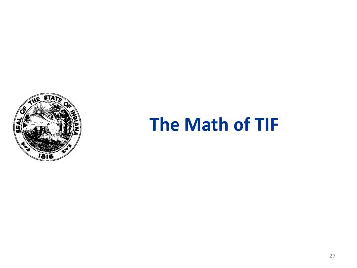 The Math of TIF