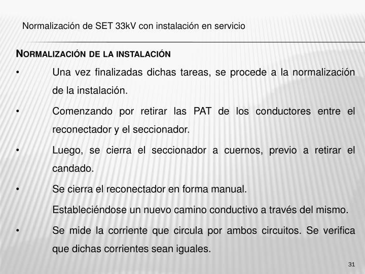 Normalización de la instalación