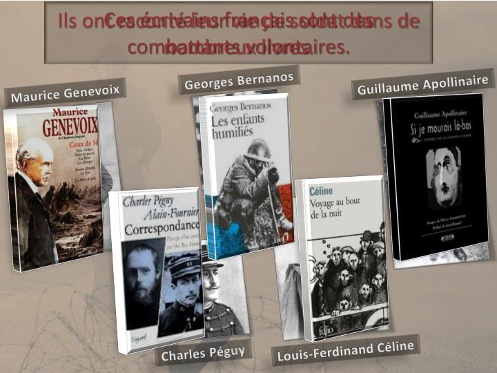 Ils ont raconté leur vie de soldat dans de nombreux livres.
