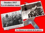 octobre 1917 la r volution russe
