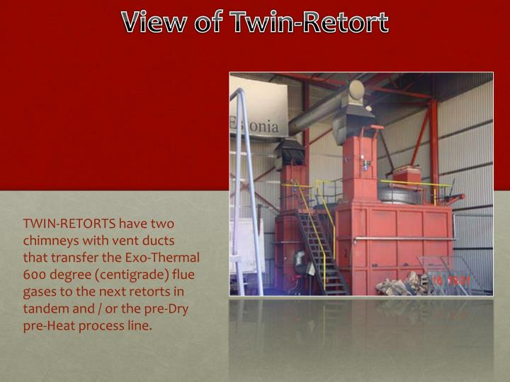 View of Twin-Retort