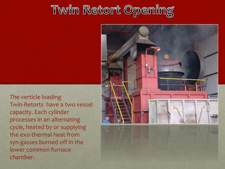 Twin Retort Opening