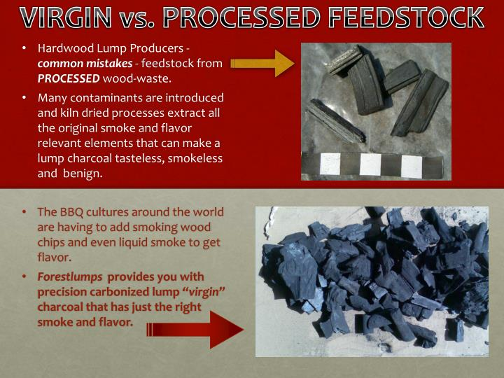 VIRGIN vs. PROCESSED FEEDSTOCK