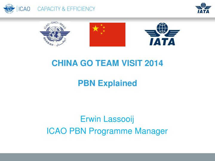 China go team visit 2014 pbn explained