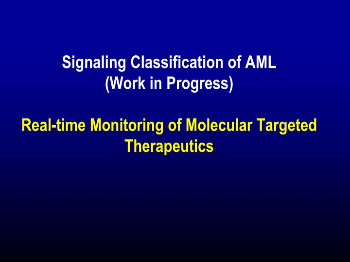 Signaling Classification of AML