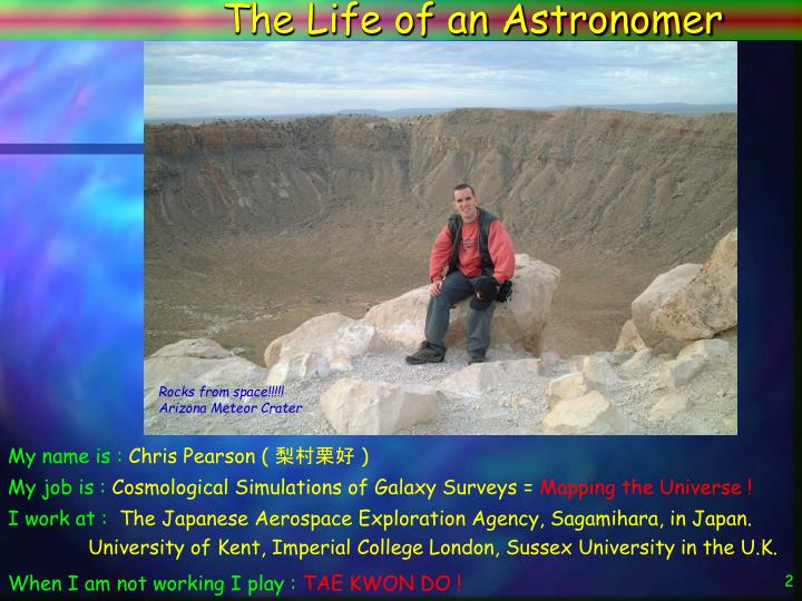 The Life of an Astronomer