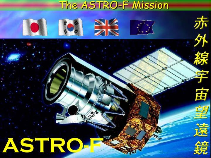 The ASTRO-F Mission