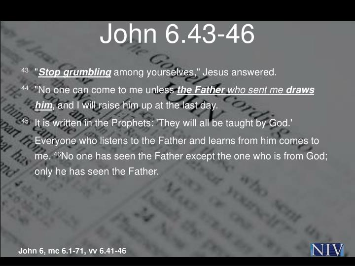 John 6.43-46