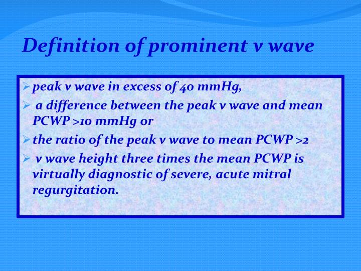 Definition of prominent v wave