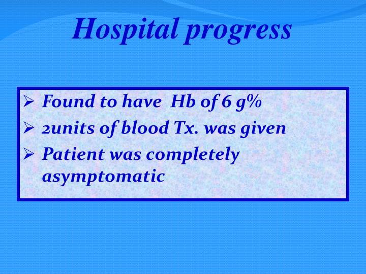Hospital progress