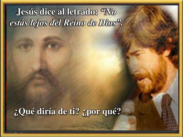 Jesús dice al letrado: