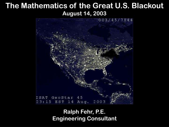 The Mathematics of the Great U.S. Blackout