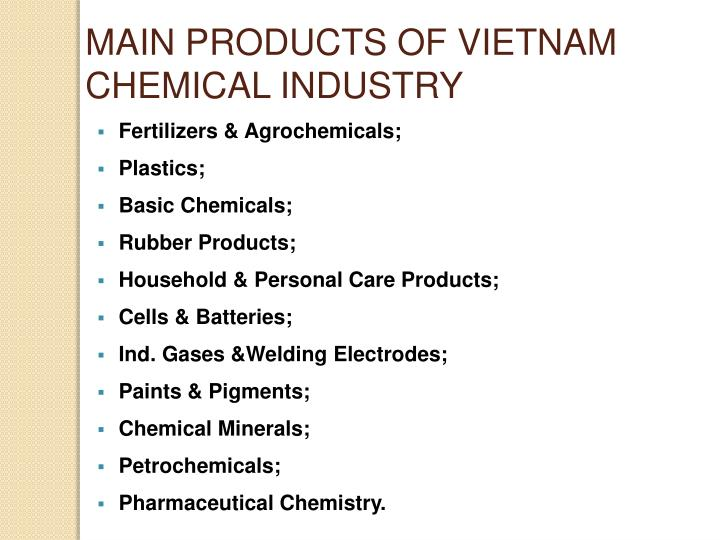 MAIN PRODUCTS OF VIETNAM CHEMICAL INDUSTRY
