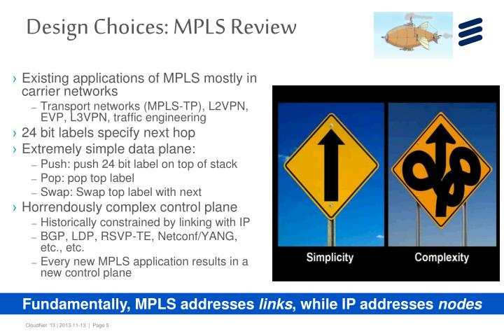 Design Choices: MPLS Review