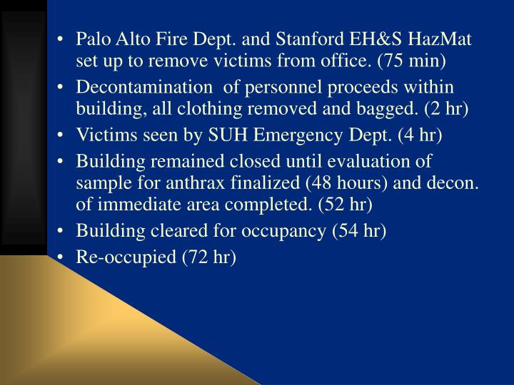 Palo Alto Fire Dept. and Stanford EH&S HazMat set up to remove victims from office. (75 min)