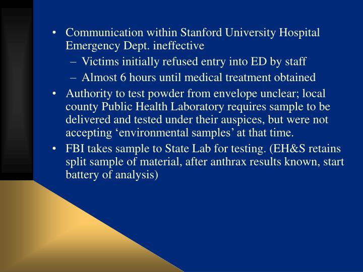 Communication within Stanford University Hospital Emergency Dept. ineffective