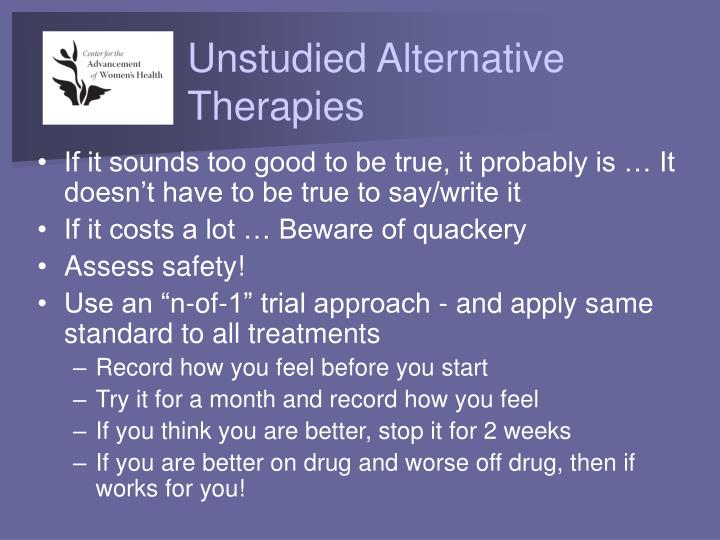Unstudied Alternative Therapies