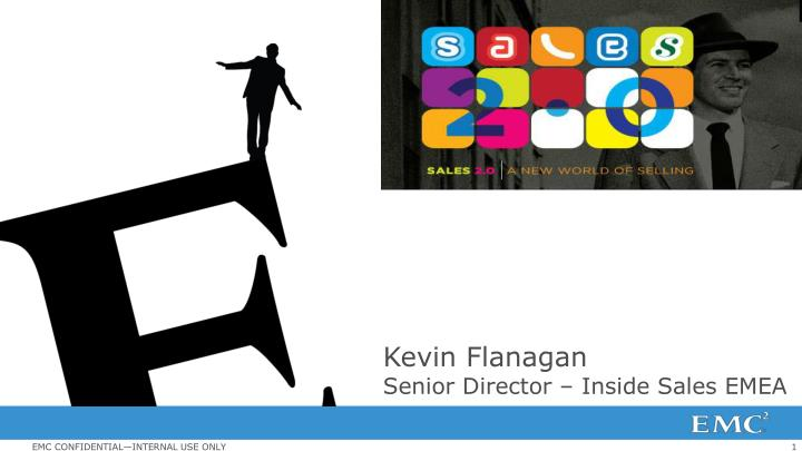 Kevin flanagan senior director inside sales emea